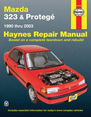 Mazda 323 &am P;amp; Proteg Haynes Repair Manual 1990-2003
