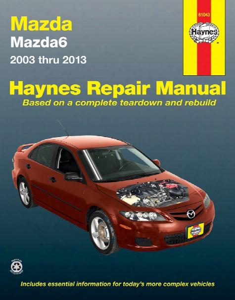 Mazda 6 Haynes Repair Manual 2003-2013