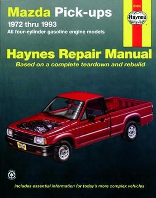 Mazda Pick-ups Haynes Repair Manual 1972-1993