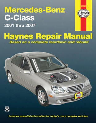 Mercedes Benz C-class Haynes Repair Manual 2001 - 2007