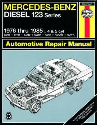 Mercedes Benz Diesel 123 Series Haynes Repair Manual 1976-1985