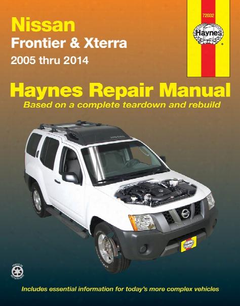 Nissan Frontier And Xterra Haynes Repair Manual 2005-2014