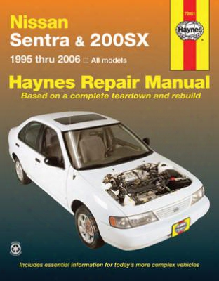 Nissan Sentra & 200sx Haynes Repair Manual 1995-2006