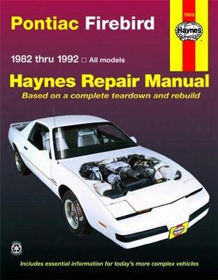 Pontiac Firebird Haynes Repair Manual 1982 - 1992