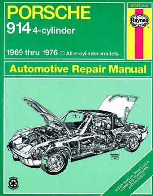 Porsche 914 4-cylinder Haynes Repair Manual 1969-1976