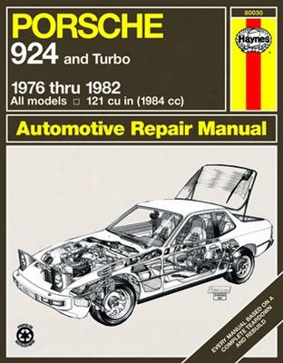 Porsche 924 Including Turbo Haynes Repair Manual 1976 - 1982
