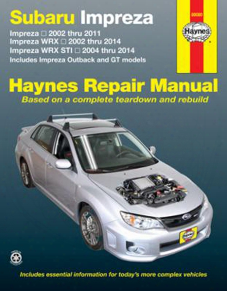 Subaru Impreza Haynes Repair Manual 2002-2014