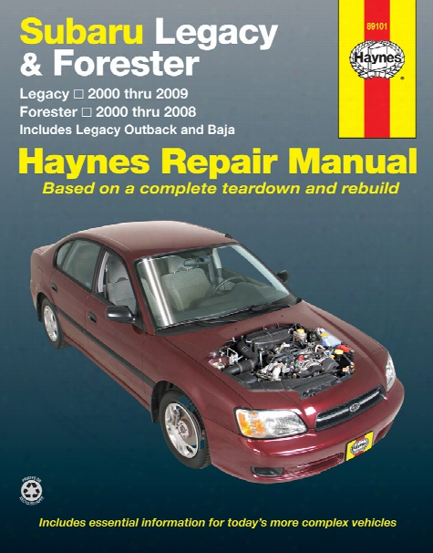 Subaru Legacy & Forester Haynes Repair Manual 2000-2009