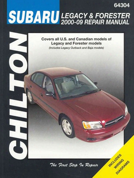 Subaru Legacy Outback Baja & Forester Chilton Manual 2000-2009