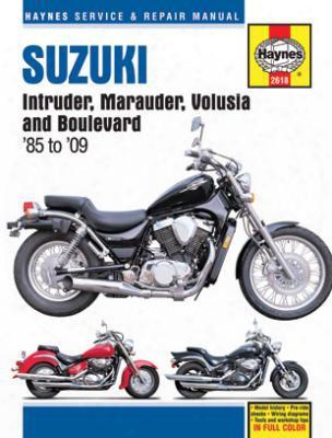 Suzuki Intruder Marauder Volusia And Boulevard Haynes Repair Manual 1985-2009