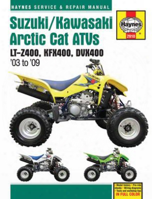 Suzuki Kawasaki & Artic Cat Atvs Haynes Repair Manual 2003-2009