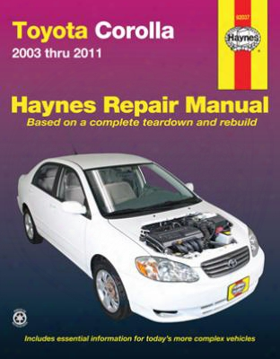 Toyota Corolla Haynes Repair Manual 2003-2011