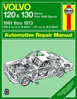 Volvo 120 & 130 Series And P1800 Sports Haynes Repair Manual 1961 - 1973