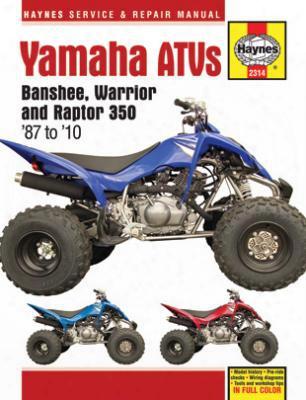 Yamaha Banshee Warrior & Raptor Haynes Repair Manual 1987-2010