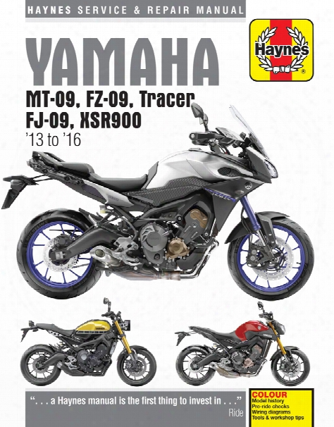 Yamaha Mt-09 Fz-09 Tracer Fj-09 & Xsr900 Haynes Repair Manual 2013-2016
