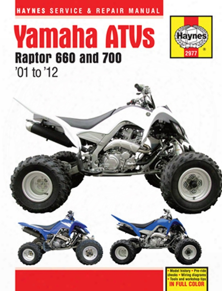 Yamaha Raptor 660 & 700 Atv Haynes Repair Manual 2001-2012