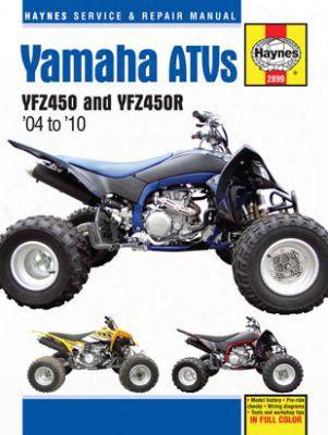 Yamaha Yfz450 & Yfz450r Atvs Haynes Redress Manual 2004-2010