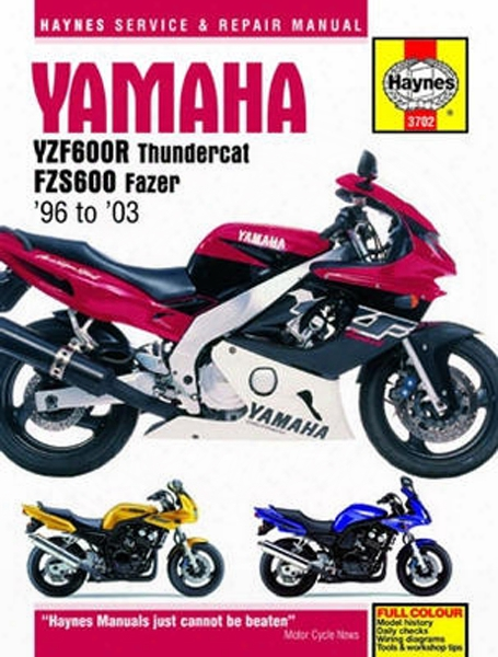 Yamaha Yzf600r And Fzs600 Haynes Repair Manual 1996 - 2003