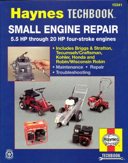 Haynes Small Engine Repair Manual 5.5 Hp Through 20 Hp