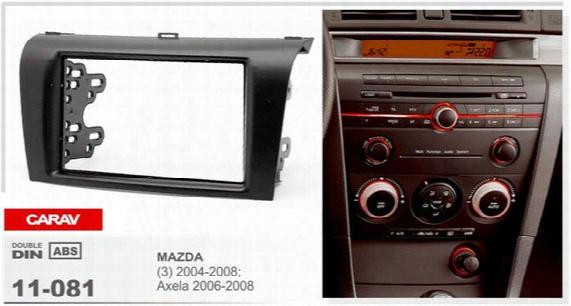 Carav 11-081 Top Quality Car Radio Installation Dash Mount Kit Stereo Install For (3) 2004-2008; Axela 2006-2008 2-din